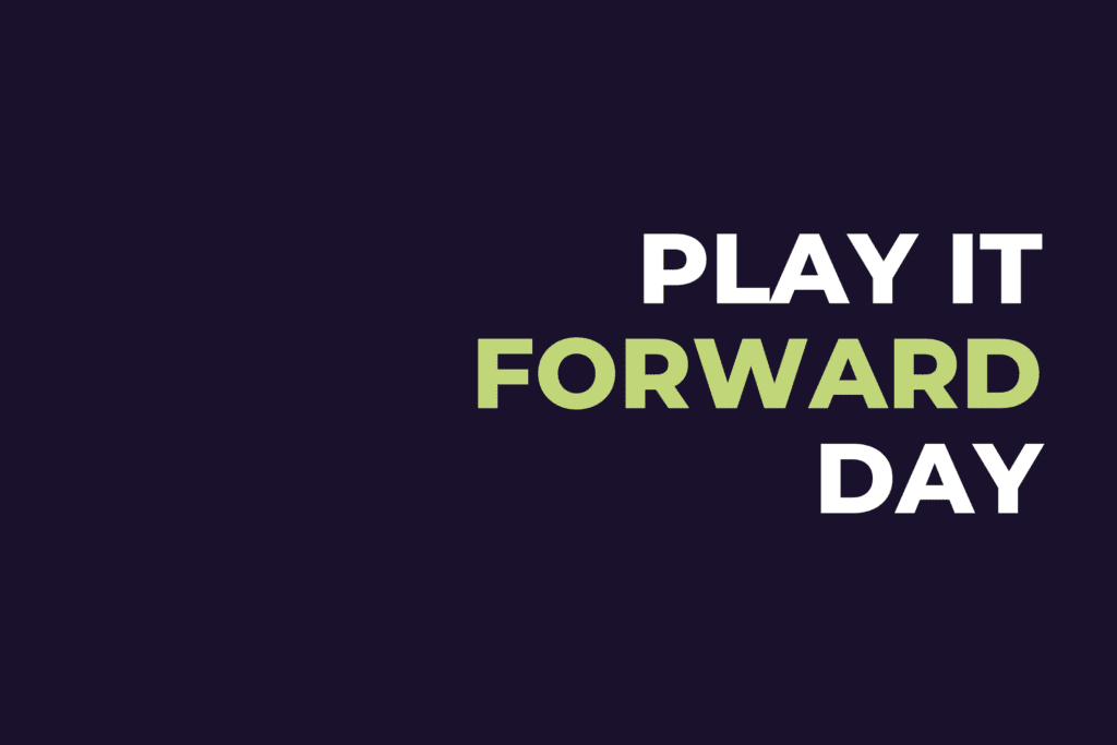 Play it Forward Day